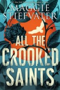 all these crooked saints