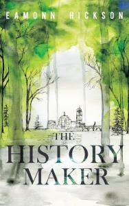 The History Maker - Eamonn Hickson