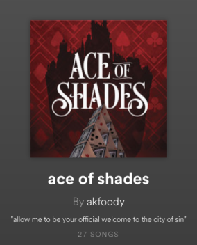 ace of shades playlist